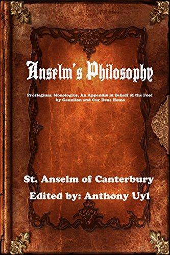 Anselms Philosophy  by  St. Anslem