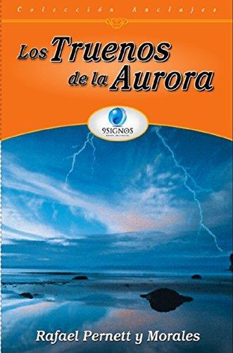 Los truenos de la Aurora  by  Rafael Pernett Y Morales
