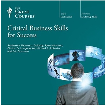 Critical Business Skills for Success Thomas Goldsby