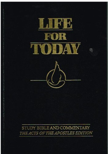 Life for Today: Study Bible and Commentary, the Acts of the Apostles Edition Andrew Womack