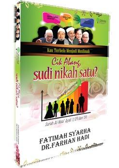 Cik Abang, Sudi Nikah Satu? Fatimah Syarha Mohd Noordin