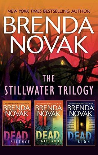 The Stillwater Trilogy/Dead Silence/Dead Giveaway/Dead Right  by  Brenda Novak