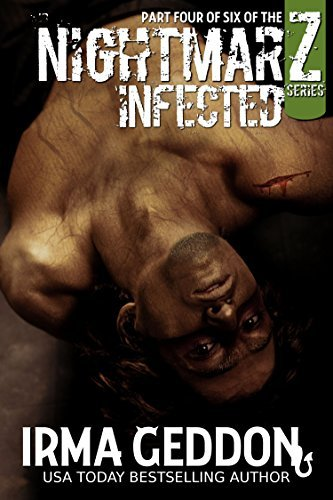 NightmarZ: Infected (Z Series Book 4)  by  Irma Geddon