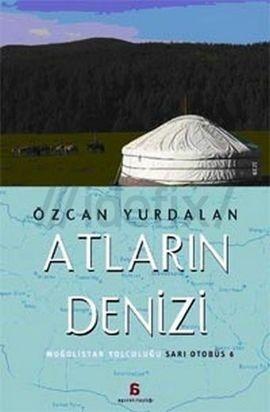 Atların Denizi  by  Özcan Yurdalan