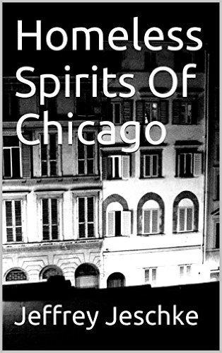 Homeless Spirits of Chicago Jeffrey Jeschke