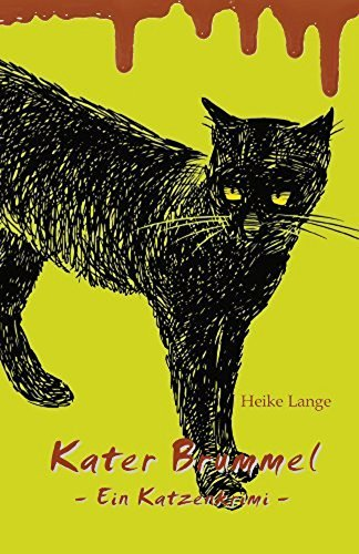 Kater Brummel: Ein Katzenkrimi  by  Heike Lange
