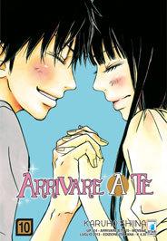 Arrivare a te, vol. 10  by  Karuho Shiina