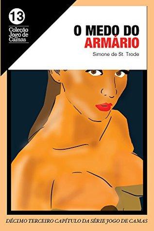 O medo do armário: Laura 3 (Jogo de camas Livro 13)  by  Simone de St Trode