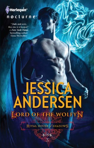 Lord of the Wolfyn (Royal House of Shadows Book 3)  by  Jessica Andersen