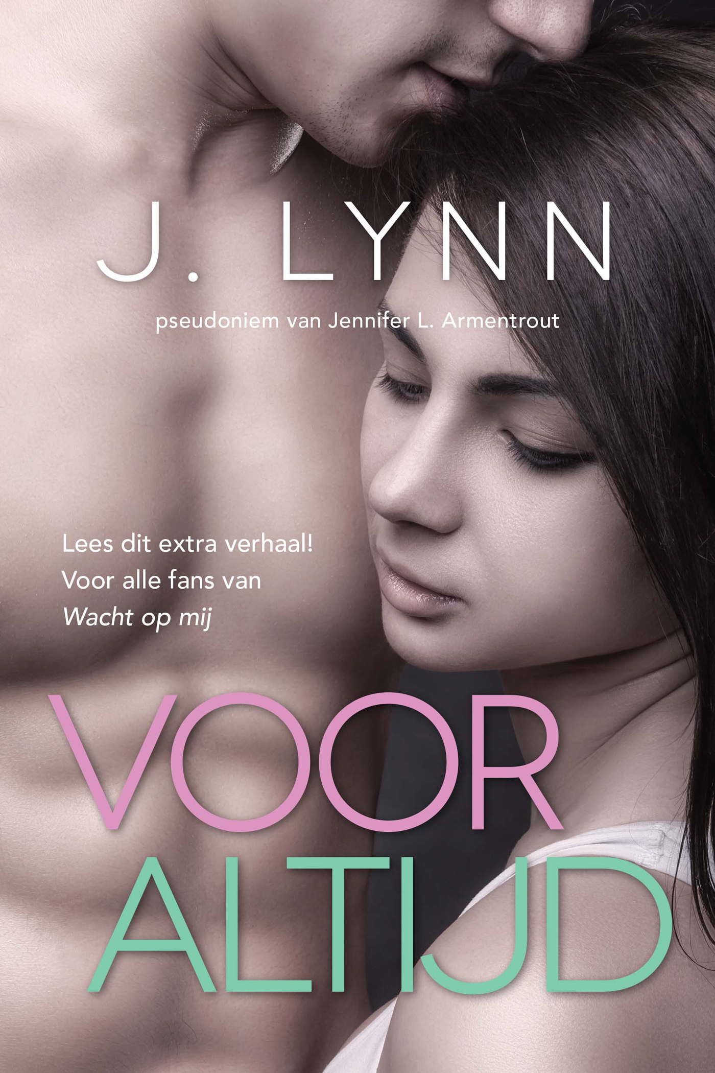 Voor altijd (Wait for you #2.5B) J. Lynn
