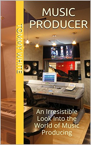 Music Producer: An Irresistible Look Into the World of Music Producing Tommy White