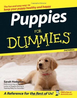 Puppy Perfect: The User-Friendly Guide to Puppy Parenting  by  Sarah Hodgson