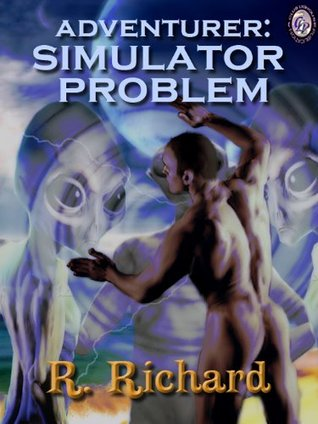 Adventurer:Simulator Problem  by  R. Richard