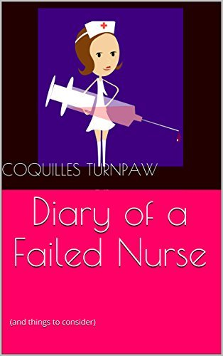 Diary of a Failed Nurse:  by  Coquilles Turnpaw