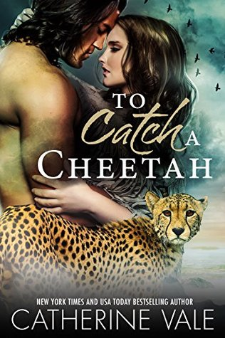 To Catch A Cheetah (Paranormal Cheetah Shifter BBW Romance)  by  Catherine Vale