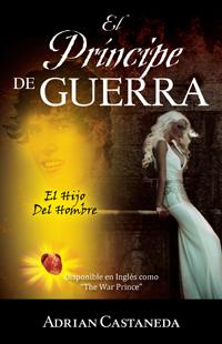 El Príncipe de Guerra  by  Adrian Castaneda