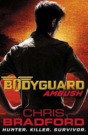 Ambush (Bodyguard, #3) Chris Bradford