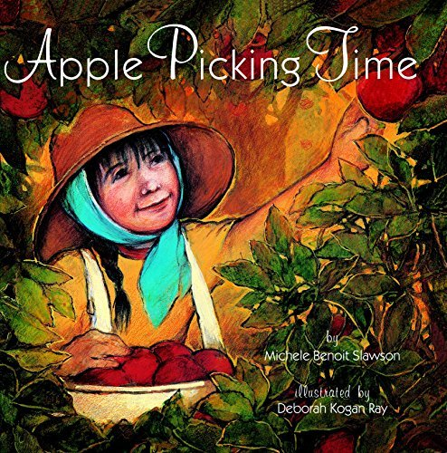 Apple Picking Time (Dragonfly Books)  by  Michele B. Slawson