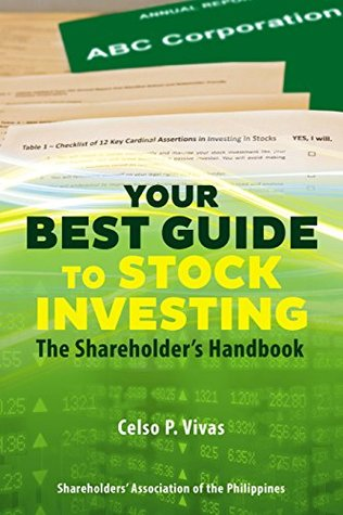 Your Best Guide to Stock Investing: The Shareholders Handbook  by  Celso P. Vivas