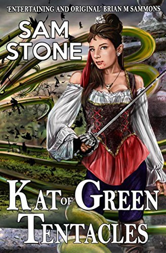 Kat of Green Tentacles (Kat Lightfoot Mysteries Book 4) Sam Stone