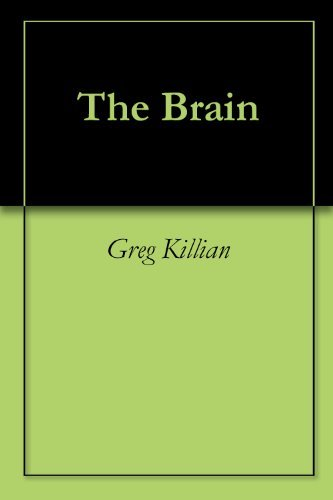 The Brain  by  Greg Killian