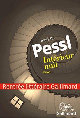 Intérieur nuit  by  Marisha Pessl
