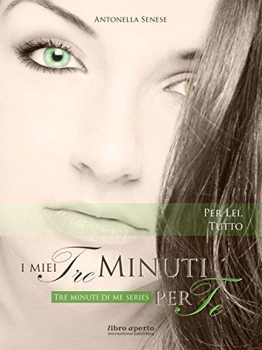 I miei tre minuti per te (Tre minuti di me Vol. 3) Antonella Senese