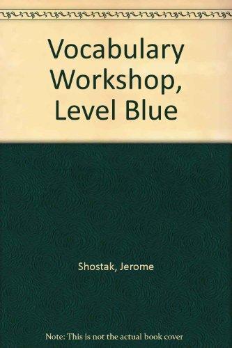 Vocabulary Workshop, Level Blue, Teachers Edition  by  Jerome Shostak