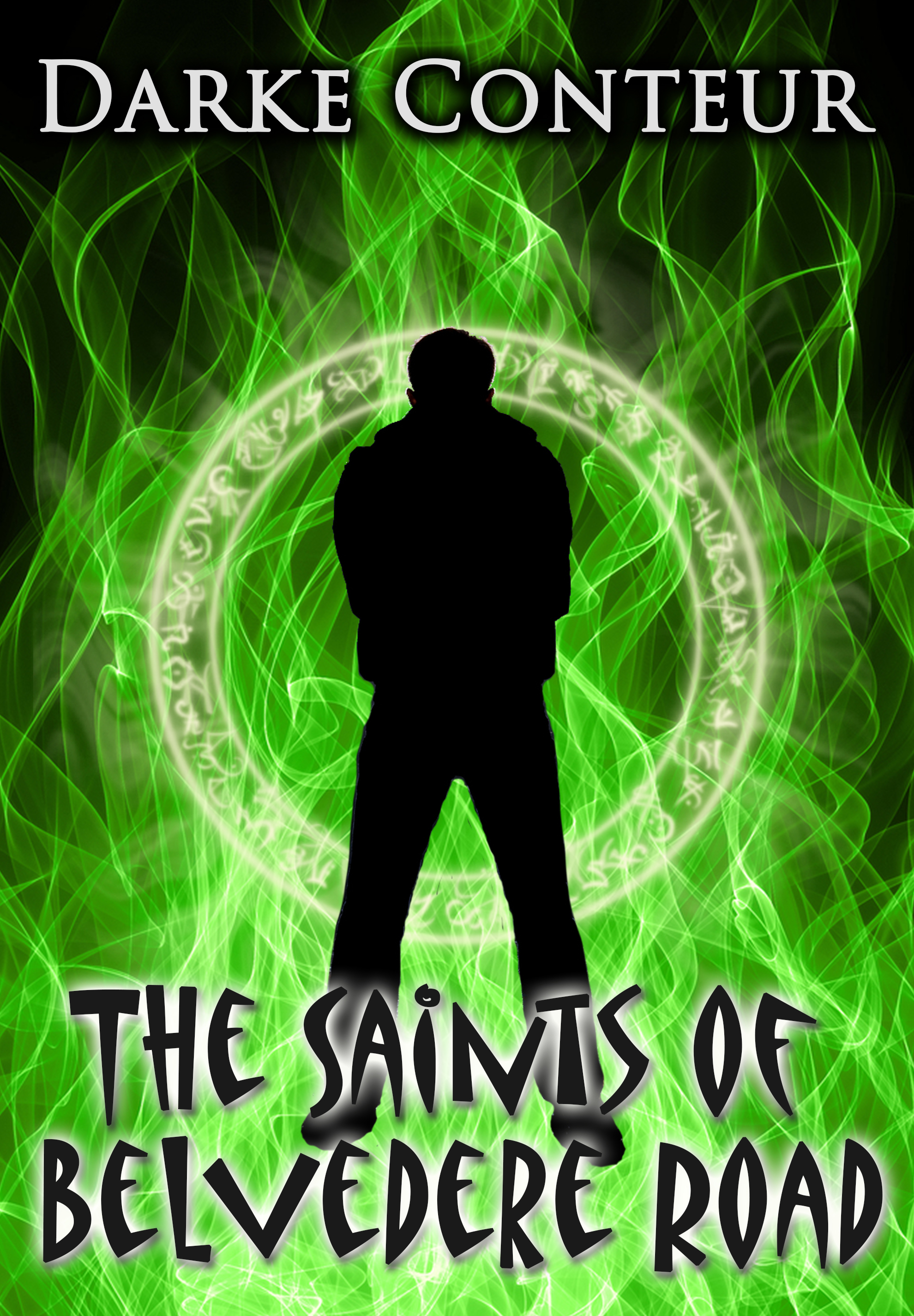 The Saints of Belvedere Road  by  Darke Conteur