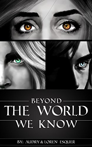 Beyond The World We Know Audry Esquer