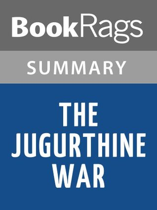 The Jugurthine War Sallust | Summary & Study Guide by BookRags