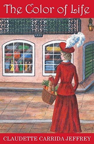 The Color of Life (Claire Soublet Book 2) Claudette Carrida Jeffrey
