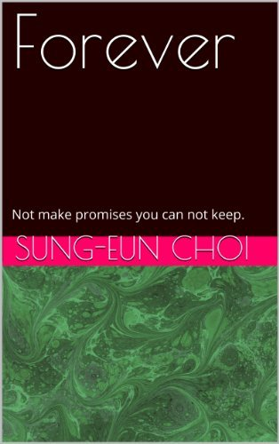 Change Of Time: Not make promises you can not keep. Sung-Eun Choi