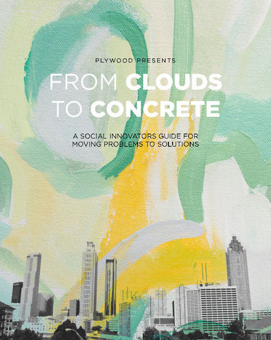 From Clouds to Concrete  by  Plywood Presents