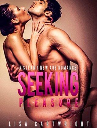ROMANCE: Seeking Pleasure (New Age Romance,BBW, Alpha Male,Contemporary Romance) Lisa Cartwright