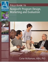 Field Guide To Nonprofit Program Design, Marketing And Evaluation  by  Carter McNamara