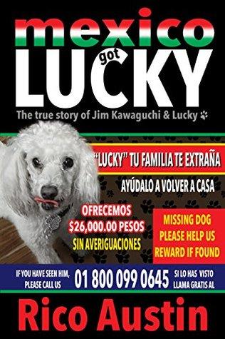 Mexico Got Lucky Rico Austin