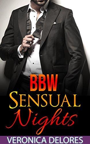 BBW Sensual Nights  by  Veronica Delores