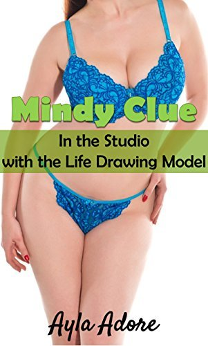 Mindy Clue in the Studio with the Life Drawing Model Ayla Adore