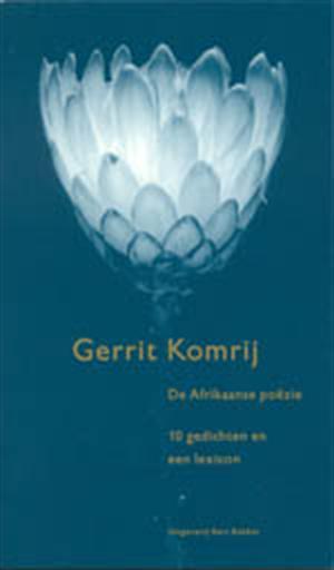 De Afrikaanse poëzie. 10 gedichten en een lexicon  by  Gerrit Komrij