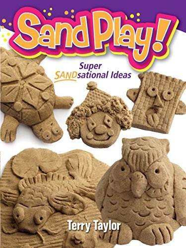 Sand Play! Terry Taylor