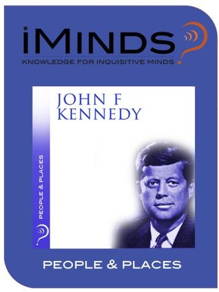 John F Kennedy: People & Places iMinds
