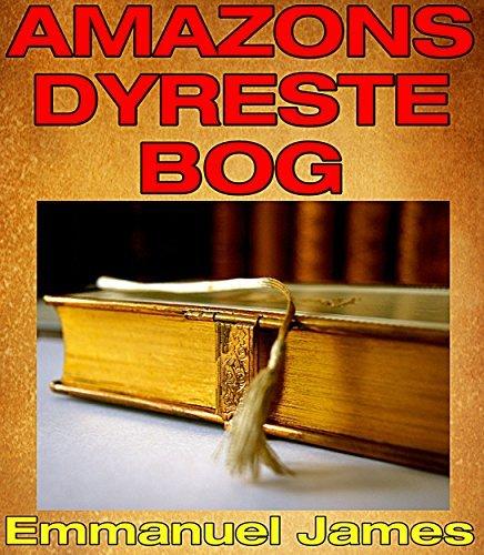 Amazons dyreste bog  by  Emmanuel James