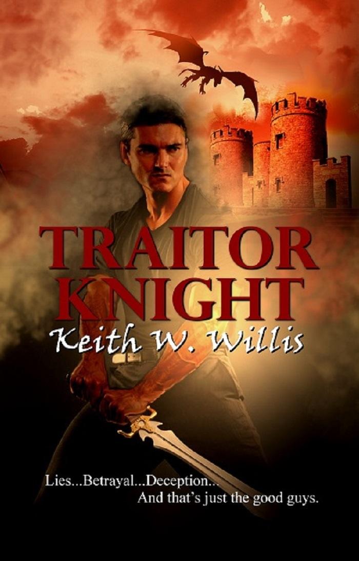 Traitor Knight Keith W. Willis