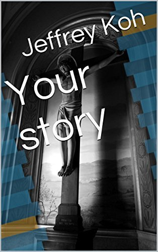 Your story Jeffrey Koh