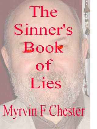 The Sinners Book of Lies Myrvin F. Chester