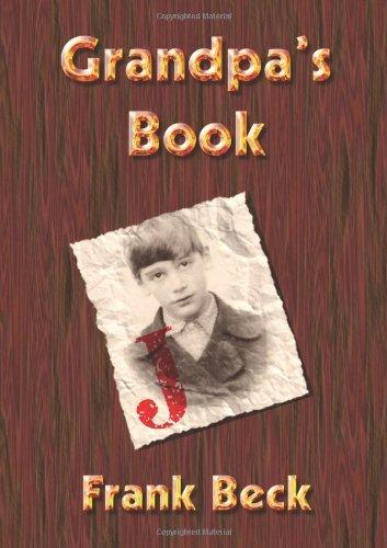 Grandpas Book  by  Frank Beck