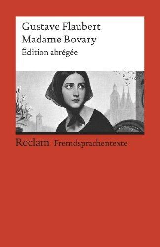 Madame Bovary: Édition abrégée Gustave Flaubert