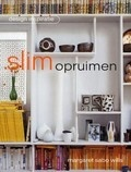 Slim opruimen  by  Margaret Sabo Wills