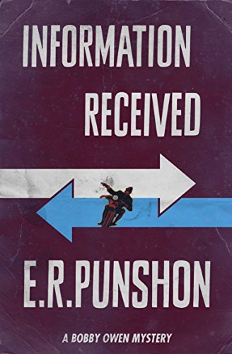 Information Received (The Bobby Owen Mysteries Book 1) E.R. Punshon